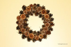 DIY Pinecone Wreath. livelaughrowe.com #wreath