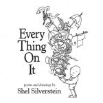 Every Thing On It and Shel Silverstein