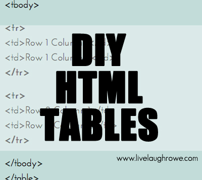 DIY HTML TABLES