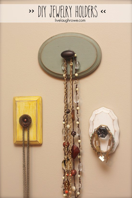 Fabulous DIY Jewelry Holders with livelaughrowe.com