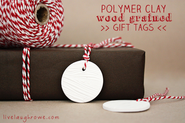 Polymer Clay Wood Grained Gifts Tags with LiveLaughRowe.com