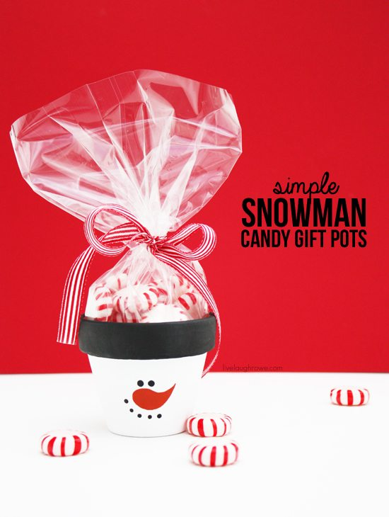 Diy Frosty The Snowman Candy Gift Pots Live Laugh Rowe