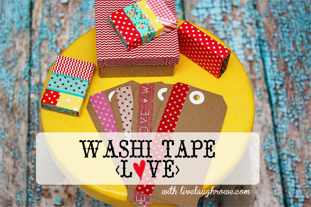 Washi tape crafts oh how i love thee live laugh rowe for Crafts with washi tape