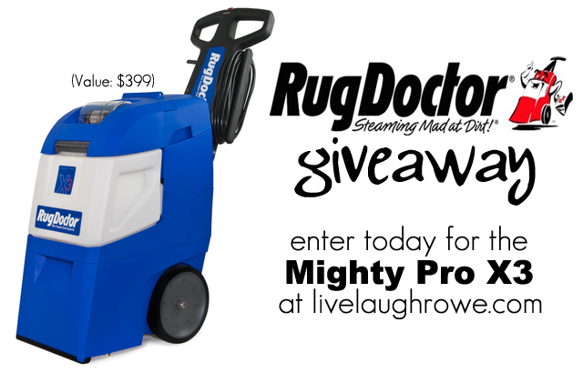 Rug Doctor Mighty Pro X3 Giveaway Live Laugh Rowe