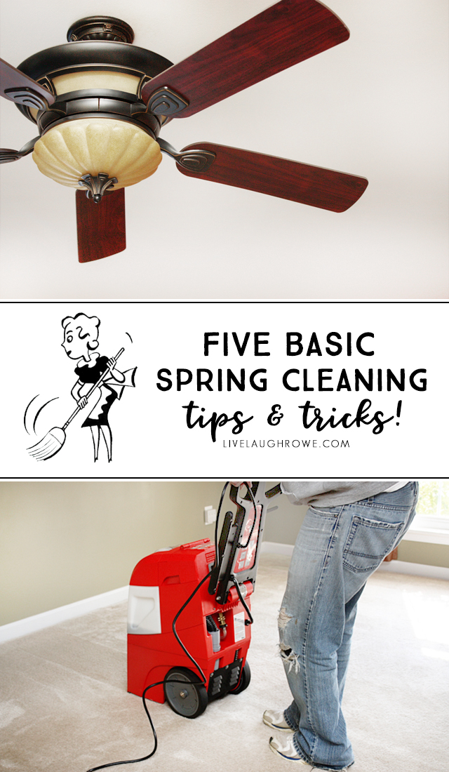 FIVE Spring Cleaning Tips and Tricks to help you breath easier! livelaughrowe.com