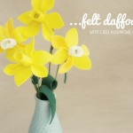 Fun & Easy Felt Flowers | Daffodils