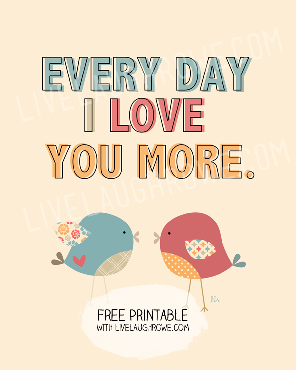 Free Every Day Love Printable 247InkToner.comLive Laugh Rowe