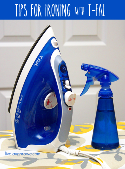 Tips for Ironing with T-Fal at livelaughrowe.com