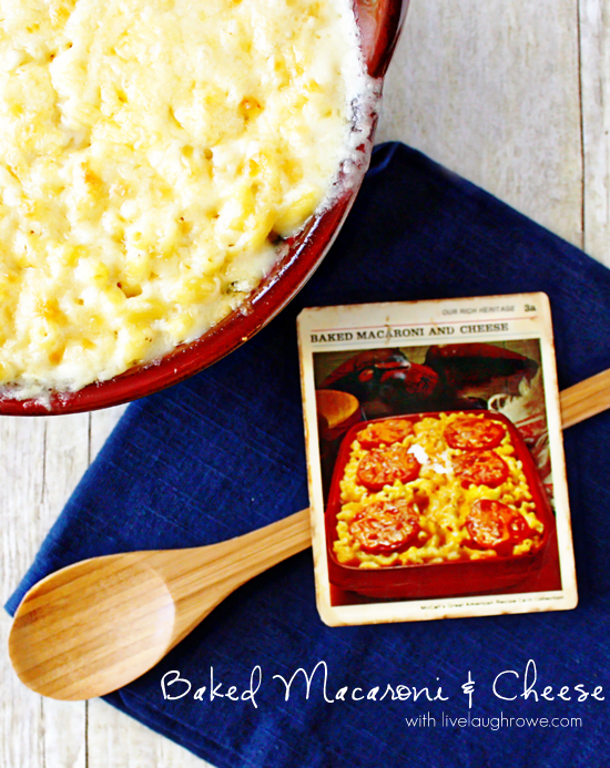 Delicious Baked Macaroni and Cheese with livelaughrowe.com