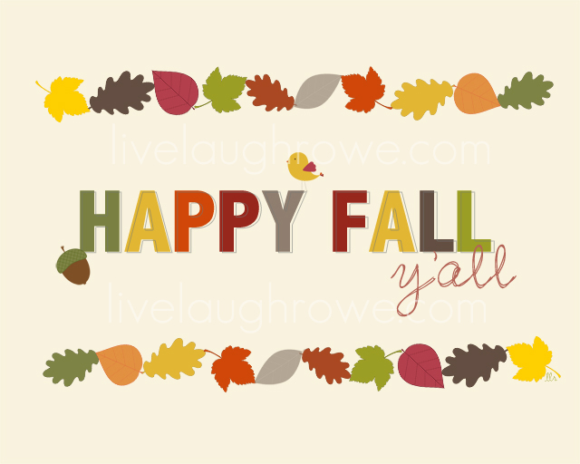 Happy Fall Printable Live Laugh Rowe