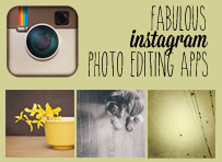 Fabulous Photo Editing Apps for Instagram