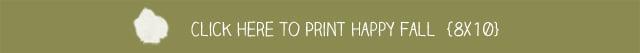 Print Happy Fall Printable