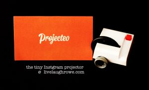 Projecteo | The tiny Instagram projector