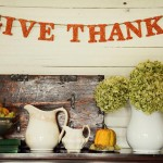 Give Thanks and  Happy Thanksgiving