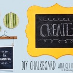 DIY Chalkboard with Cut It Out Frames