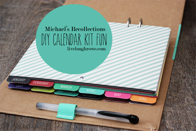 Calendar Kit Ideas : Diy calendar kit giftsatmichaels livelaughrowe