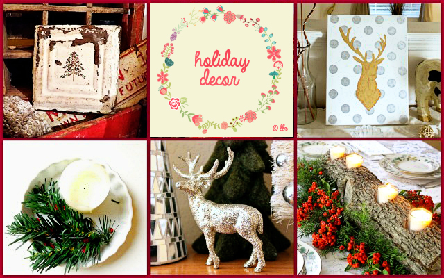 Holiday Decor Ideas with livelaughrowe.com