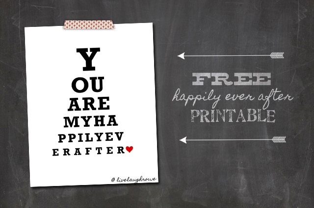 You Are My Happily Ever After Valentine Printable with livelaughrowe.com
