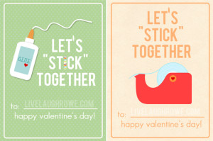 Let's Stick Together Valentines   Free Printable