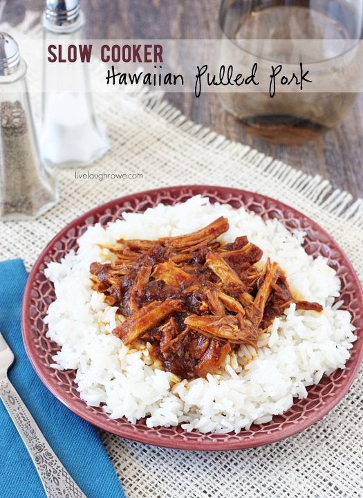 Slow Cooker Hawaiian Pulled Pork with livelaughrowe.com