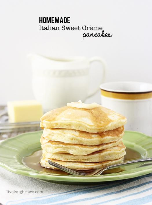 Homemade Italian Sweet Crème Pancakes with livelaughrowe.com