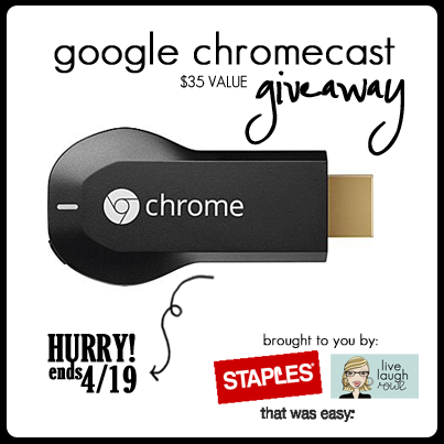 Enter to win a Google Chromecast at livelaughrowe.com