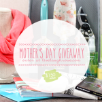 Mother's Day Giveaway  CLOSED
