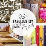25 + DIY Fabulous Pallet Projects