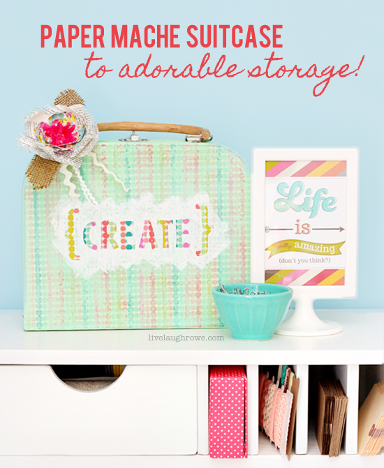 Paper Mache Suitcase to Adorable Storage!