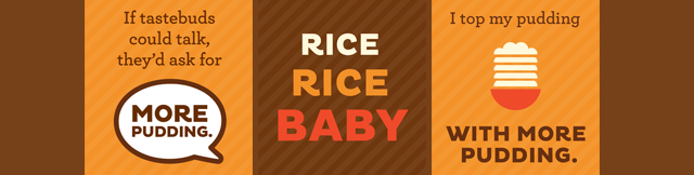 Rice Rice Baby with Kozy Shack Pudding