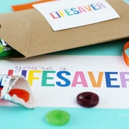 You're a Lifesaver Printable two sizes for a 'sweet' gift idea under $5. More details at livelaughrowe.com