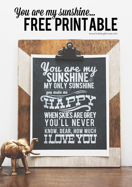 Amazing image within you are my sunshine printable