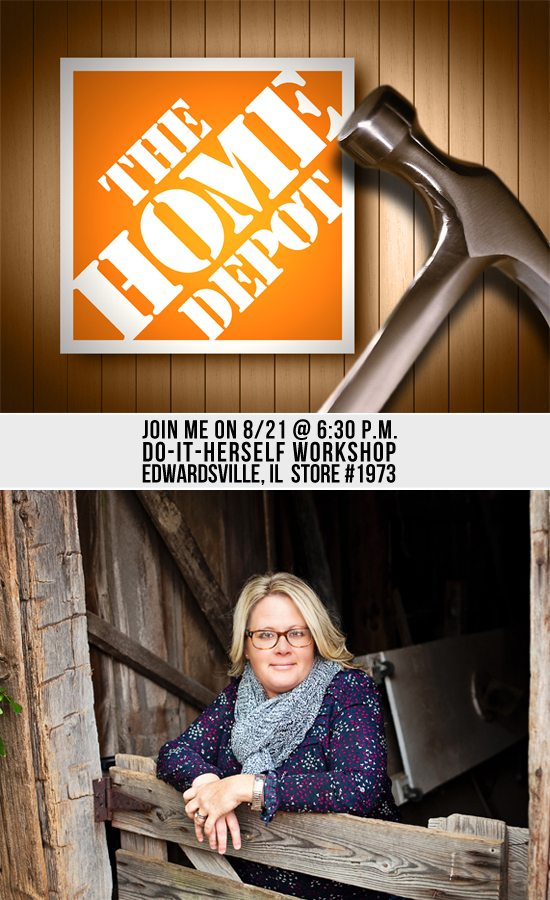 Join me on Thursday, August 21st at 6:30 p.m. for the DIH Workshop being held at the Edwardsville, IL Home Depot (Store #1973)
