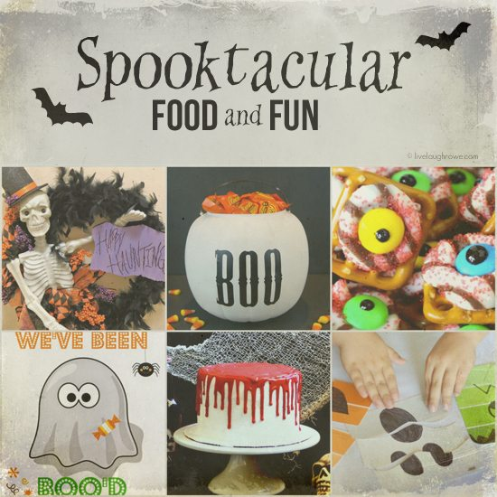 Spooktacular food and fun featuring YOU!  www.livelaughrowe.com