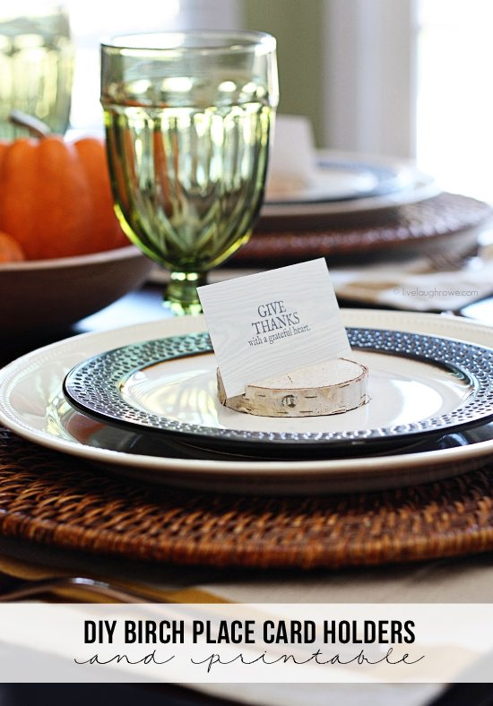 "DIY Birch Place Card Holders and a free 'Give Thanks"" printable for your Thanksgiving Tablescape.  More at livelaughrowe.com"