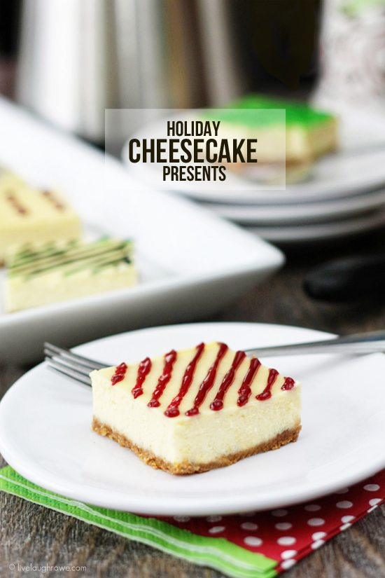 Holiday Cheesecake Presents -- delicious presents for your family, friends and co-workers tastebuds!  Recipe at livelaughrowe.com