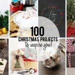 100 Christmas Projects to Inspire You