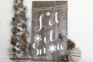 DIY Winter Woodland Sign. Let it snow, let it snow, let it snow....