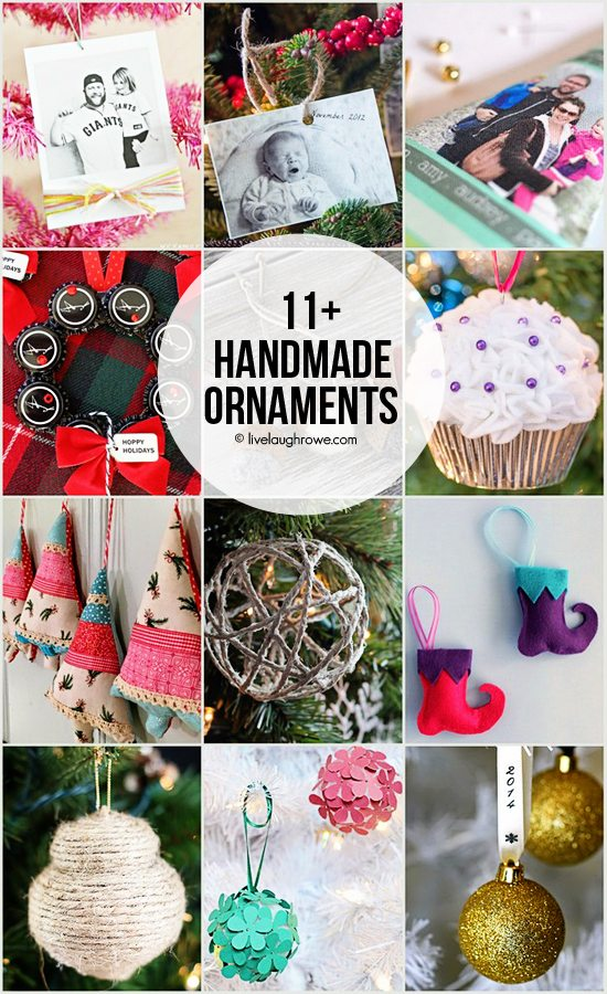11+ Handmade Ornaments to inspire you.  www.livelaughrowe.com