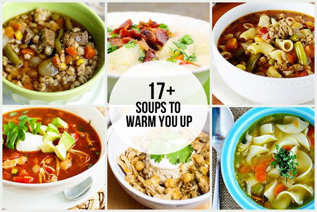 17+ Soups to Warm You Up - Live Laugh Rowe