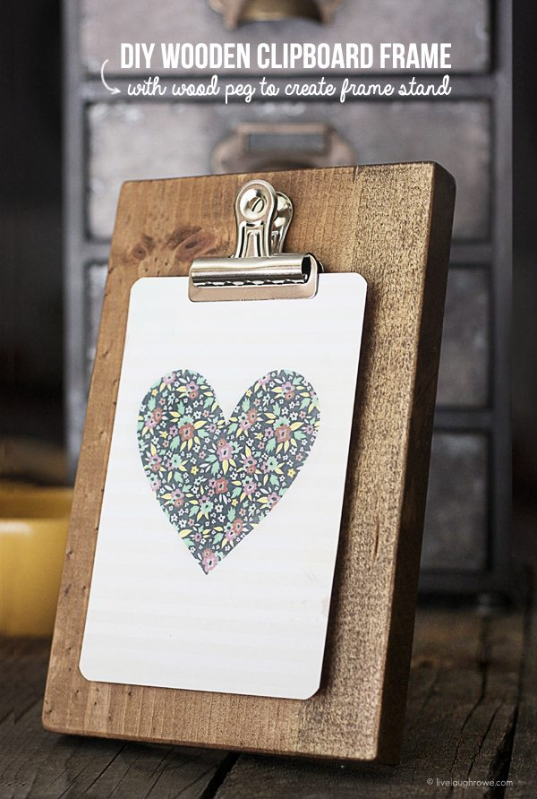 Diy wooden clipboard frame live laugh rowe for Picture frame with clips diy