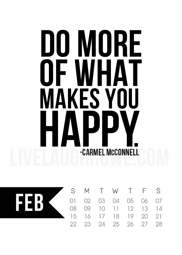 Free 5x7 Printable Calendar for February 2015 with inspirational quote!  www.livelaughrowe.com #printable #calendar
