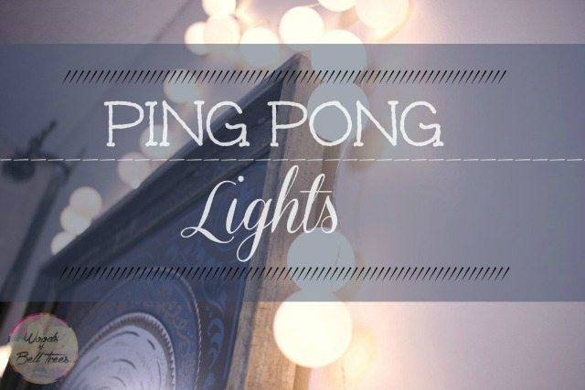 Ping Pong Lights from Woods of Bell Trees