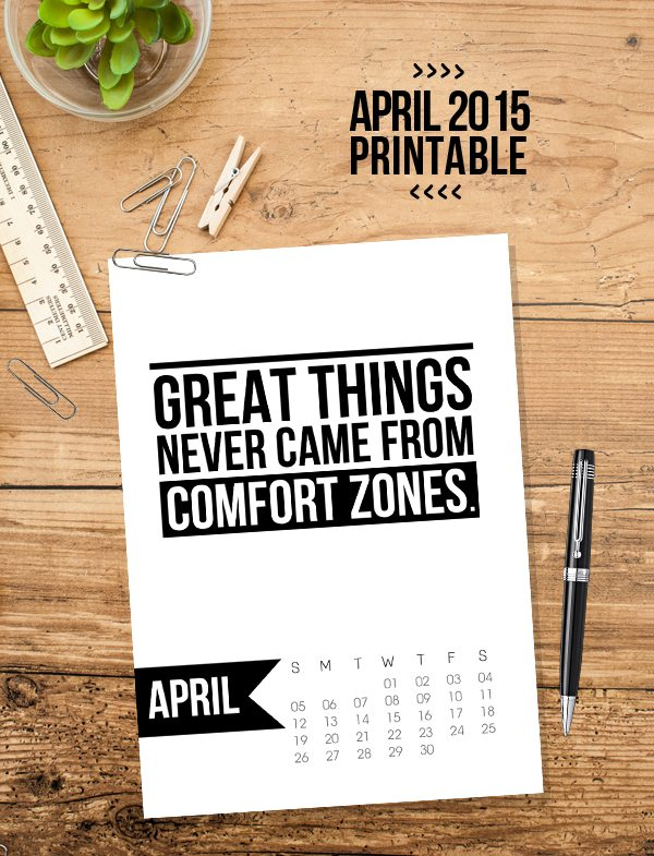 Free 5x7 Printable Calendar for April 2015 with inspirational quote!  www.livelaughrowe.com