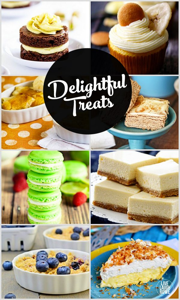 Featuring 7+ Delightful Treats from some of your favorite bloggers!  www.livelaughrowe.com #dessert