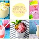 Refreshing Frozen Drinks | Party Time!