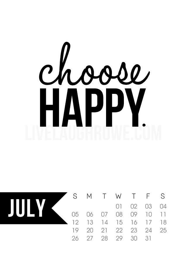 Free 5x7 Printable Calendar for July 2015 with inspirational quote ...
