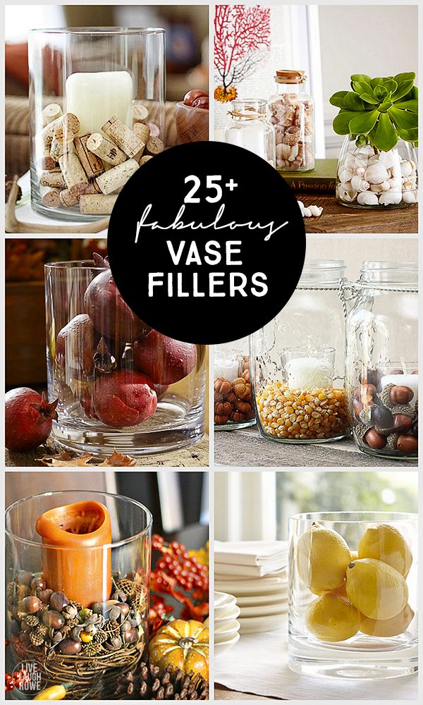 25 vase filler ideas live laugh rowe for Creative things to put in vases
