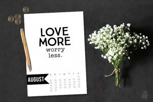 Free 5x7 Calendar Printable for August 2015 with inspirational quote! www.livelaughrowe.com