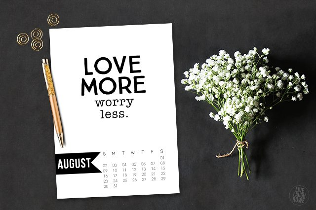 Free 5x7 August 2015 Calendar Printable  with inspirational quote!  www.livelaughrowe.com